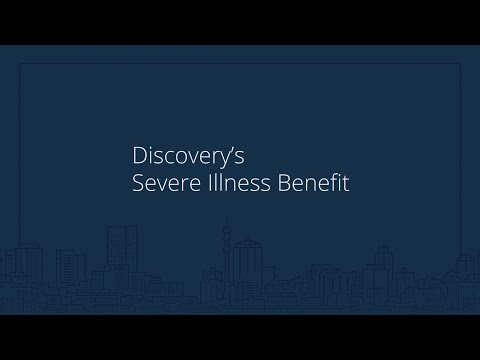 Discovery Life's Severe Illness Benefit explained
