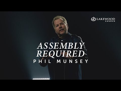 Assembly Required  Phil Munsey