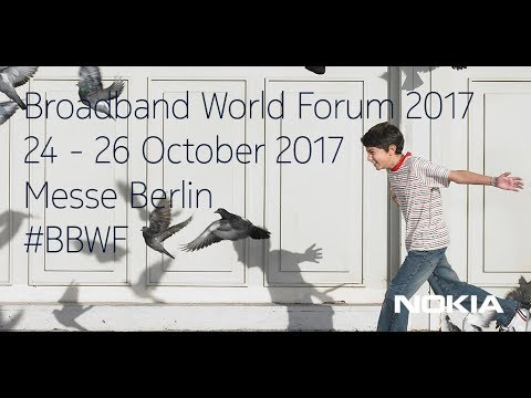 Nokia Highlights at Broadband World Forum 2017