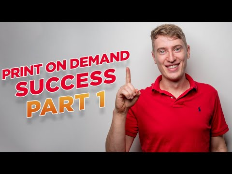 How To Start a Print on Demand T-Shirt Business in 2021 Part 1