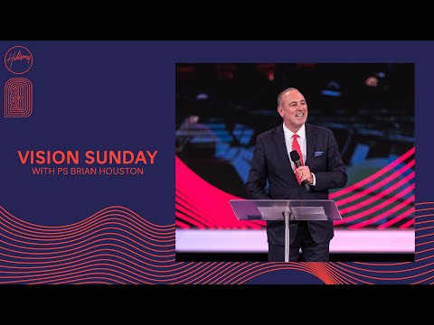 Hillsong Church - Brian Houston - Vision Sunday