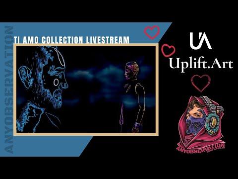 The Ti Amo Valentines NFT drop | Uplift art Live