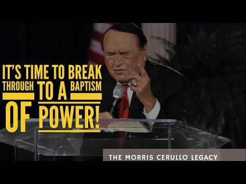 IT'S TIME TO BREAK THROUGH TO YOUR BAPTISM OF POWER!