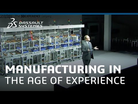 Welcome to Manufacturing in the Age of Experience - Dassault Systèmes