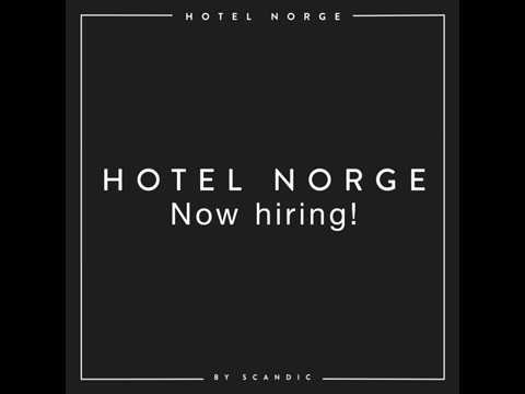 Hotel Norge Now Hiring