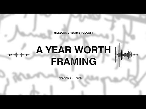 Hillsong Creative Podcast 068 - A Year Worth Framing ft Cass Langton