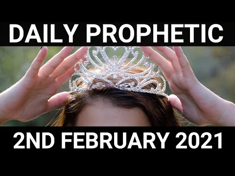 Daily Prophetic 2 February 2021 7 of 7