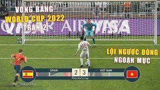 PES 19 | FIFA WORLD CUP 2022 | VÒNG BẢNG TRẬN 2 | SPAIN vs VIET NAM- Giấc mơ Bóng Đá VIỆT NAM