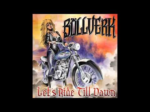 Böllverk - Let's Ride Till Dawn [EP] (2020)