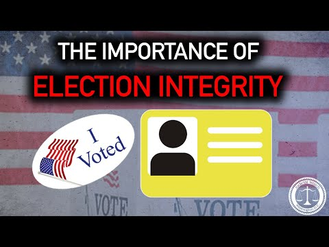 Why Election Integrity is So Important -- ESPECIALLY in 2020!