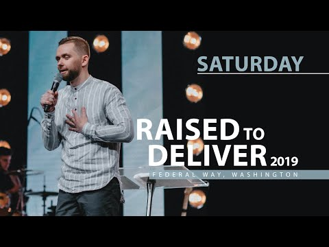 Raised to Deliver Federal Way 2019  Saturday
