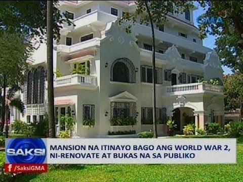 Mansion na itinayo bago ang World War 2, ni-renovate at bukas na sa publiko