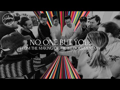 No One But You - From The Making Of Awake Documentary