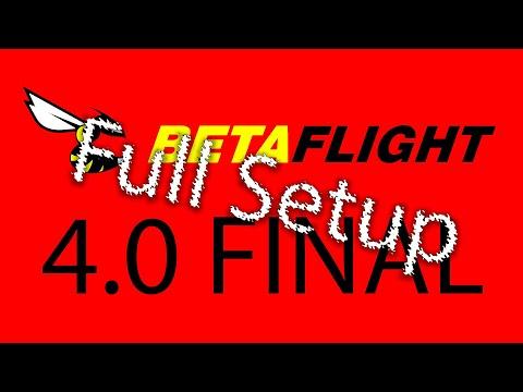 Betaflight 4.0 Finally released - Full setup and flight - UCHfZWlSG0WXekCgUOthtxvw