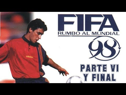 FIFA: Road to World Cup 98 (1997) - PC - Parte 6 y Final