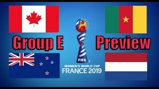 2019 Women's World Cup Preview: Group E