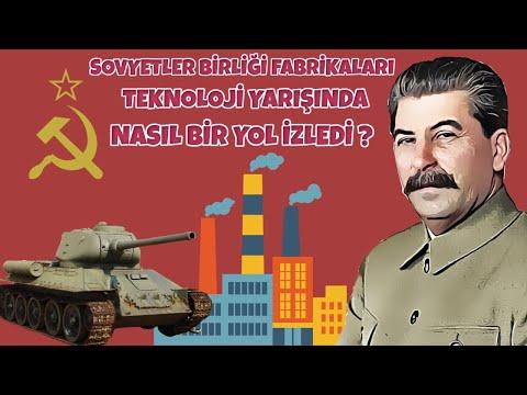 SOVYETLER BİRLİĞİ FABRİKALARI TEKNOLOJİ YARIŞINDA NASIL BİR YOL İZLEDİ ? 2. dünya savaşı tarihi