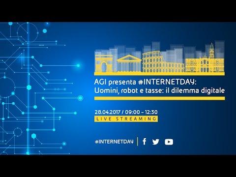 #INTERNETDAY: Uomini, robot e tasse: il dilemma digitale  28 aprile 2017