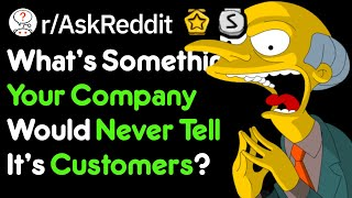 Secrets Hidden From Customers (Work Stories r/AskReddit)