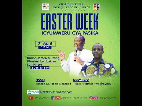 LIVE// ''EASTER WEEK DAY  6 with Pastor Patrick TWAGIRAYEZU  03.04.2021