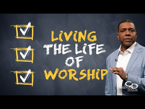 03 23 20 - Living the Life of Worship