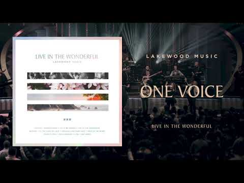 Lakewood Music - One Voice  Live In The Wonderful Album