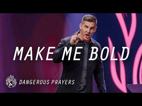 Prayer is Powerful: Make Me Bold