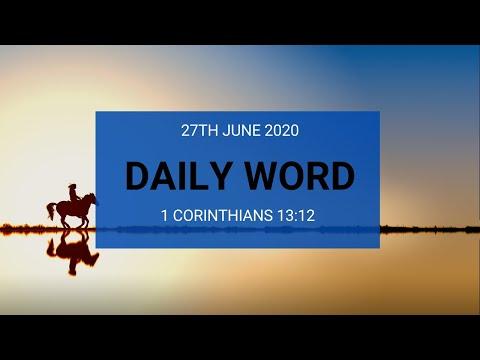 Daily Prophetic 27 June 2020 1 Corinthians 13 12