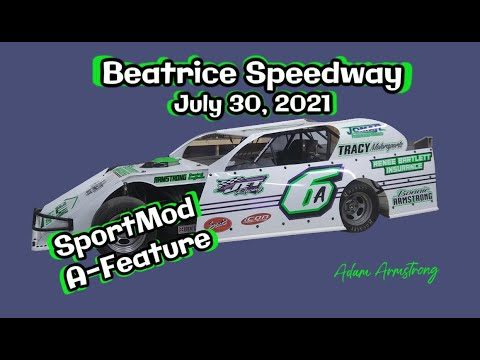 07/30/2021 Beatrice Speedway SportMod A-Feature - dirt track racing video image