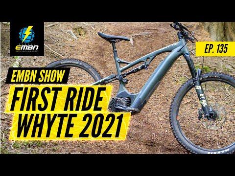2021 E Bikes From Whyte & YT Decoy Elite | EMBN Show Ep. 135