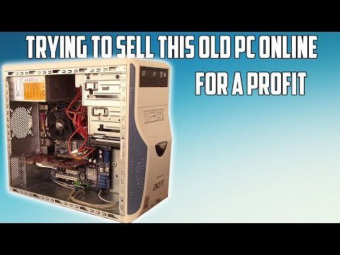 "Trying to Sell an Old $10 ""Gaming"" PC For a Profit"