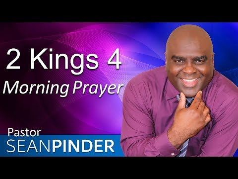 A DETERMINED MOTHER - 2 KINGS 4 - MORNING PRAYER  PASTOR SEAN PINDER
