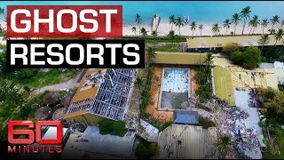 Haunting ghost resorts left to rot | 60 Minutes Australia