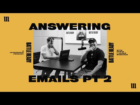 ANSWERING EMAILS PT 2  Battle Ready - S03E11
