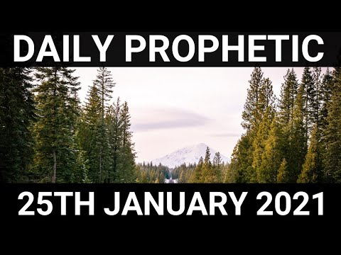 Daily Prophetic 25 January 2021 3 of 7