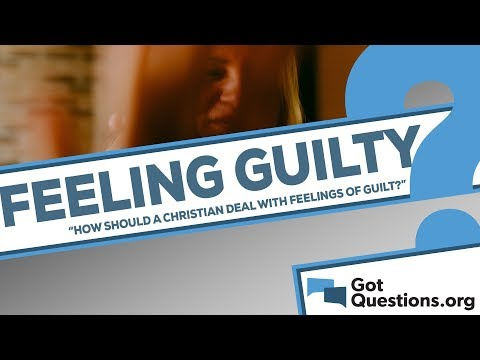 How should a Christian deal with feelings of guilt regarding past sins?