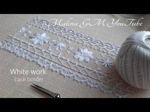 White work   Lace  border line   simple stitches   Border Embroidery