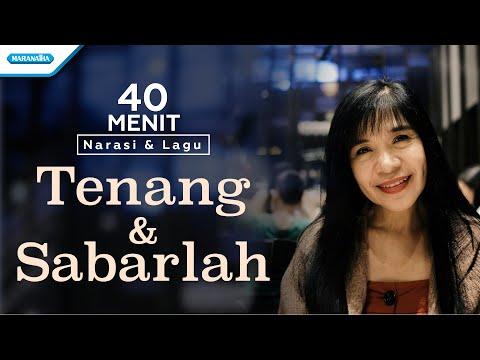 40 Menit Narasi dan Lagu Tenang & Sabarlah - Herlin Pirena