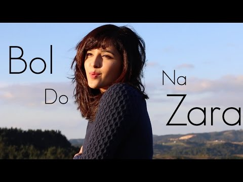 Bol Do Na Zara (Azhar) | Female Cover by Shirley Setia ft. Antareep Hazarika, Darrel Mascarenhas - default
