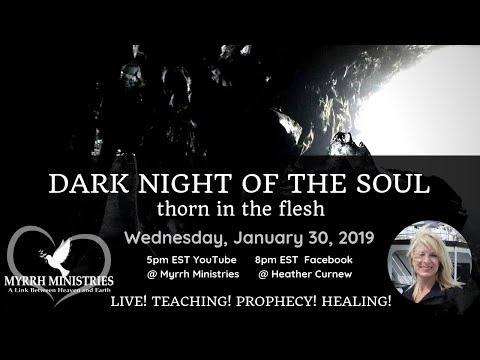 Dark Night Of The Soul: Why It Happens and the Benefits - LIVE Prophetic Word