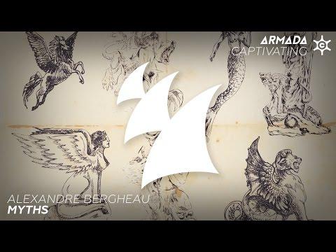 Alexandre Bergheau - Myths (Original Mix) - UC1-ZqjzTz1YTDa8ndI9lSBg