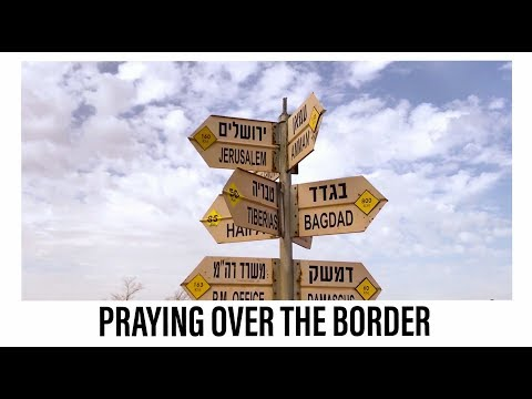Israel  Virtual Tour Ep. 7 Worship & Prayer over Syria Praise Adonai, Hoshiana