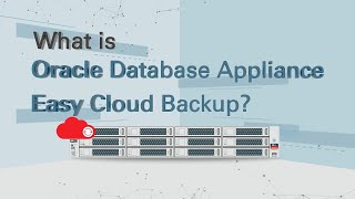 What is Oracle Database Appliance Easy Cloud Back Up?