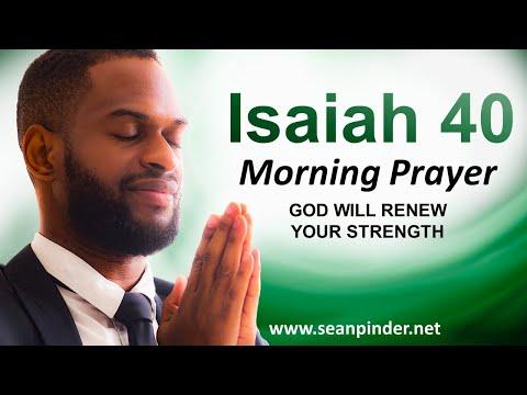 Isaiah 40 - God Will RENEW Your STRENGTH - Morning Prayer