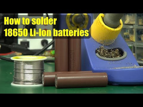 How to solder 18650 Li-Ion batteries - UCahqHsTaADV8MMmj2D5i1Vw