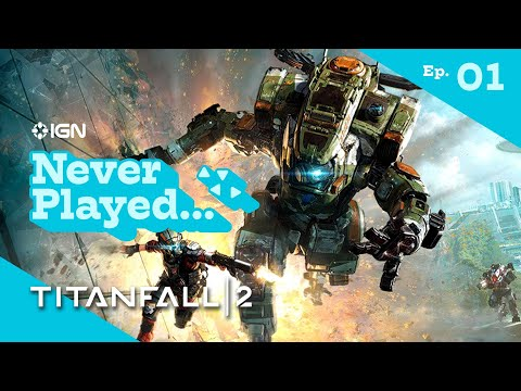 Never Have I Ever Played... Titanfall 2 - Episode 1 (The Pilot's Gauntlet & BT-7274) - UCKy1dAqELo0zrOtPkf0eTMw