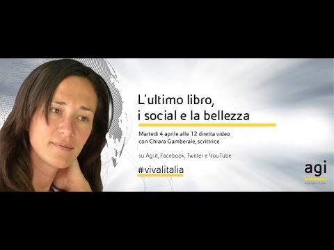 #vivalitalia con Chiara Gamberale