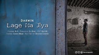 Darwin - Lage Na Jiya (feat. Ali K) - darwindevofficial , Fusion