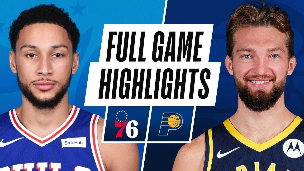 76ERS at PACERS | FULL GAME HIGHLIGHTS | May 11, 2021