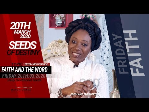 Dr Becky Paul-Enenche - SEEDS OF DESTINY  FRIDAY, 20 MARCH, 2020